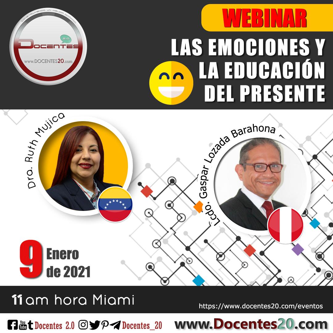 WEBINAR:LAS EMOCIONES Y LA EDUCACIÓN DEL PRESENTE